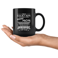 I Am Lucky Son Raised By Awesome Mom Mess Me She Punch Face Mothers Day Gifts Black Coffee Mugs