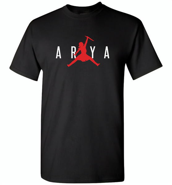 Air Arya Stark Got Tee - Gildan Short Sleeve T-Shirt
