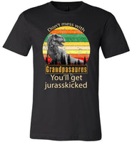 Don't mess with Grandpasaurus you'll get Jurasskicked shirt