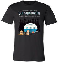 Dog welcome to camp Quitcherbitchin a certified happy camper tee shirt