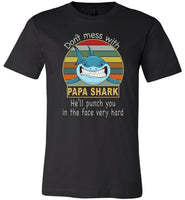 Don't mess with papa shark, punch you in your face T-shirt, daddy, dad, father's day gift