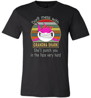 Don't mess with grandma shark, punch you in your face T-shirt, tee gift