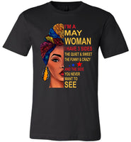 May woman three sides quiet, sweet, funny, crazy, birthday gift T shirt