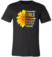 February girls are sunshine mixed with a little Hurricane sunflower T-shirt