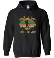 Born to hike forced to work vintage camping T shirt for women