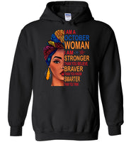 October woman I am Stronger, braver, smarter than you think T shirt, birthday gift tee
