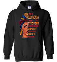 July woman I am Stronger, braver, smarter than you think T shirt, birthday gift tee