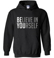 Believe in yourself T-shirt, be you tee