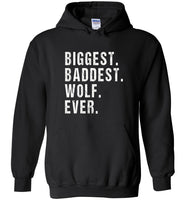 Big Bad Wolf Shirt Biggest Baddest Wolf Ever Tee Shirts