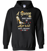 A Queen was born in April T shirt, birthday's gift shirt