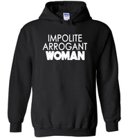 Impolite Arrogant Woman Shirt 3