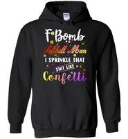 F bomb softball mom i sprinkle that shit like confetti, mother's day gift tee shirt
