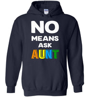 No means ask aunt shirt, gift tee for aunt