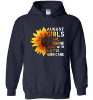 Sunflower August girls are sunshine mixed with a little Hurricane Birthday gift T-shirt