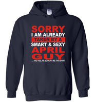 I taken by smart sexy april guy, birthday's gift tee for men women
