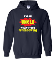 I'm an uncle what's your superpower father's day gift Tee shirt