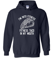 I'm Into Fitness Fit'Ness Taco In My Mouth T shirt