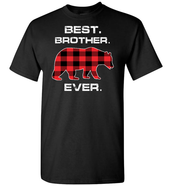 Red Plaid Best Brother Ever Bear Fathers Day Gift Funny T-shirt