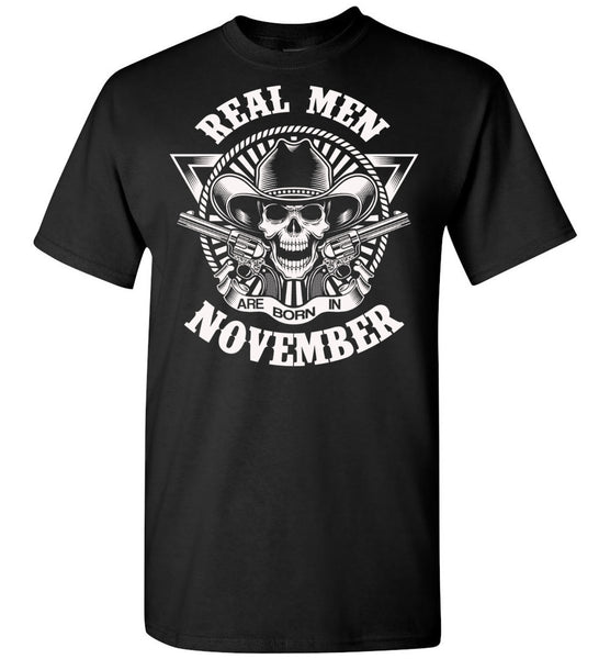 Real men are born in November, skull,birthday's gift tee for men
