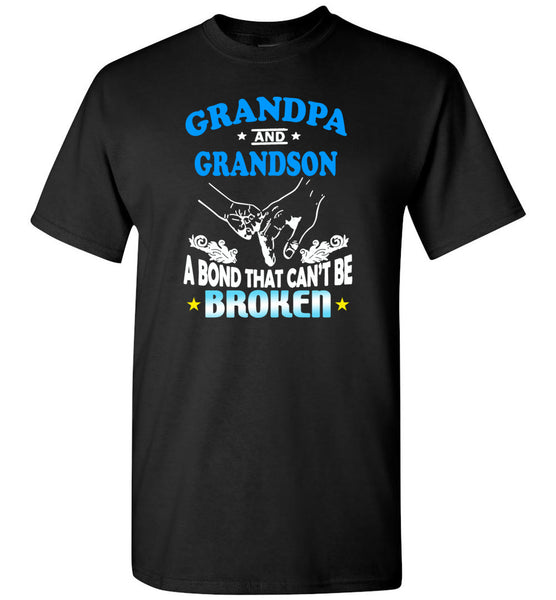 Grandpa and grandson a bond that can't be broken aunt gift Tee shirt