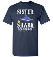 Sister shark doo doo doo shirt, gift tee for sister