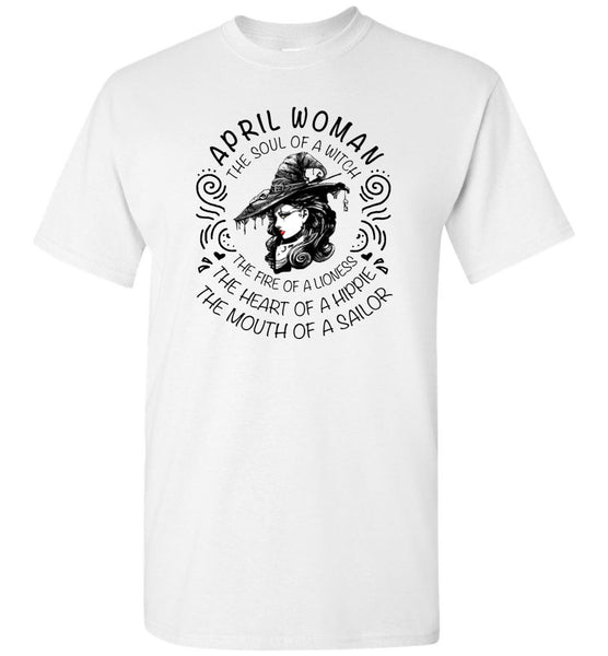 April Woman The Soul of a Witch The Fire Lioness The Heart Hippie The Mouth Sailor shirt