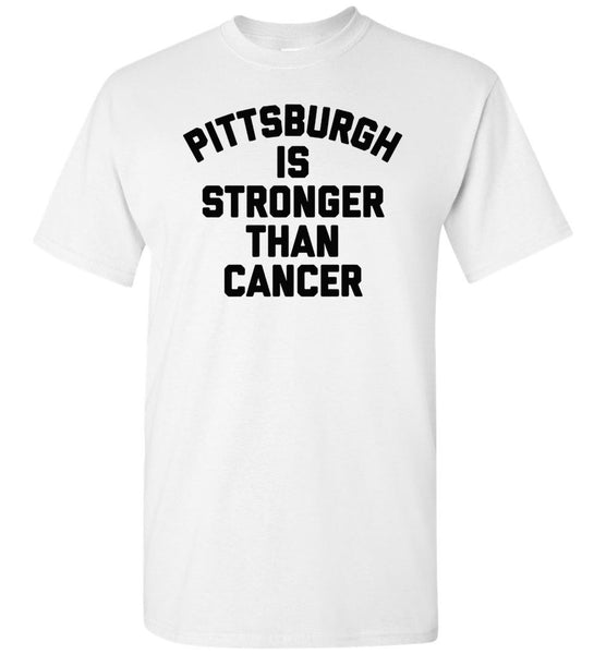 Pittsburgh is stronger than cancer tee shirt