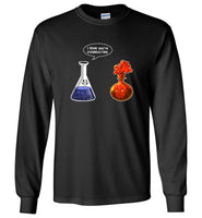 I think you're overreacting chemistry T shirt