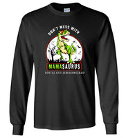 Don't mess with Mamasaurus you'll get jurasskicked gift shirt