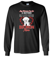 Any woman can be a mother but it takes someone special to be Bichon mom gift tee shirt