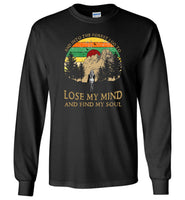 Hiking camping and into the forest I go to lose my mind and find my soul t shirt