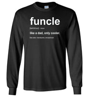 Funcle like a dad only cooler shirt, father's day shirt, daddy shirt