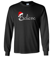 Believe funny christmas t shirt for men and women