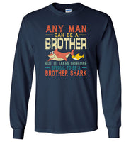 Someone special to be a Brother shark T shirt, gift tee for brother