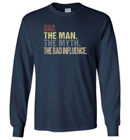 Dad the man the myth the bad influence vintage T-shirt, father's day gift tee