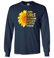 June girls are sunshine mixed with a little Hurricane sunflower T-shirt