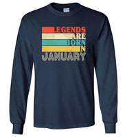 Legends are born in January T shirt, birthday gift tee