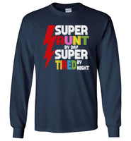 Super aunt by day super tired by night T-shirt, gift tee for aunt