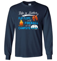 Life is better in Flip Flops with Fireball at the Campsite T shirt, like camping tee