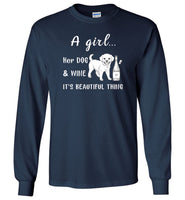 A girl her dog and wine it is a beautiful thing T shirt