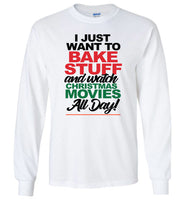 I just want to bake up and watch Christmas movies t shirt for women