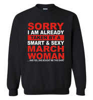 I taken by smart sexy march woman, birthday's gift tee for men women