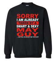I taken by smart sexy may guy, birthday's gift tee for men women