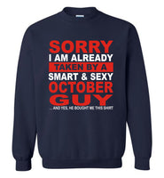 I taken by smart sexy october guy, birthday's gift tee for men