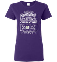 Sophomores The Ones Where They were Quarantined 2022 Quarantine T Shirt