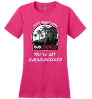 Don't mess with Papasaurus you'll get Jurasskicked t shirt