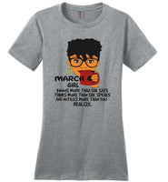 March girl knows more than she says, thinks more than she speaks T shirt, birthday gift