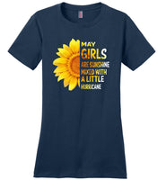 May girls are sunshine mixed with a little Hurricane sunflower T-shirt