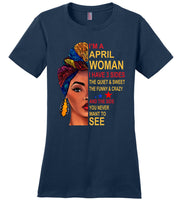April woman three sides quiet, sweet, funny, crazy, birthday gift T shirt