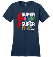 Super grandma by day super tired by night T-shirt, gift tee for grandma
